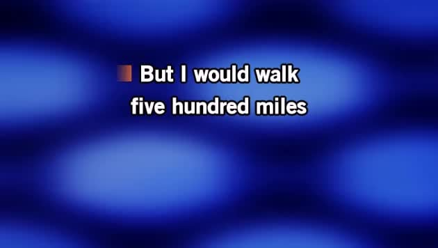 Karaoke I'm Gonna Be (500 Miles) - The Proclaimers